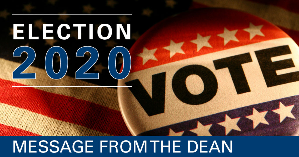 Message from the Dean: Election 2020