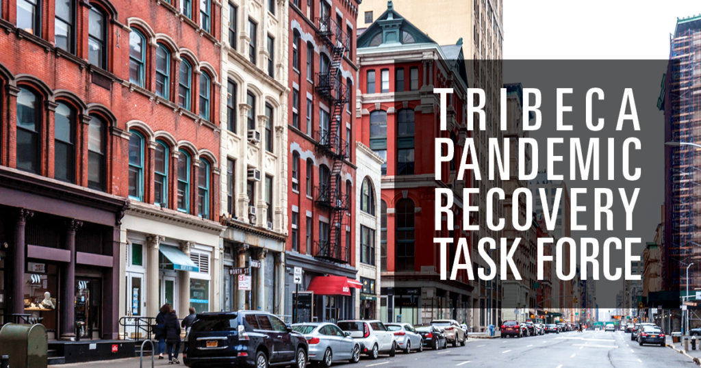 Tribeca Pandemic Recovery Task Force